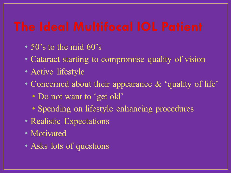 The Ideal Multifocal IOL Patient