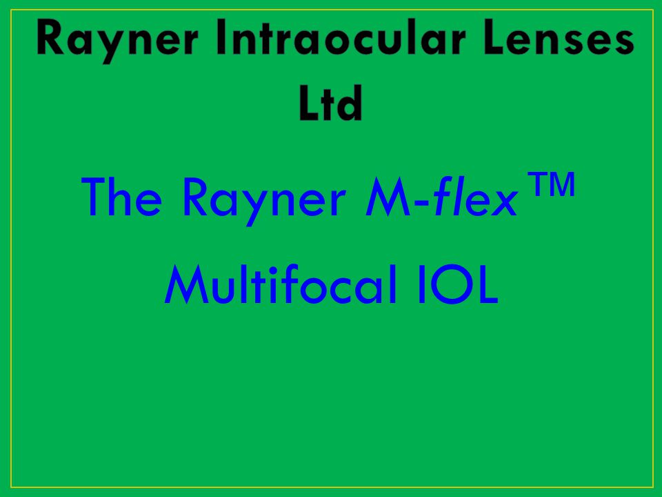 Rayner Intraocular Lenses Ltd