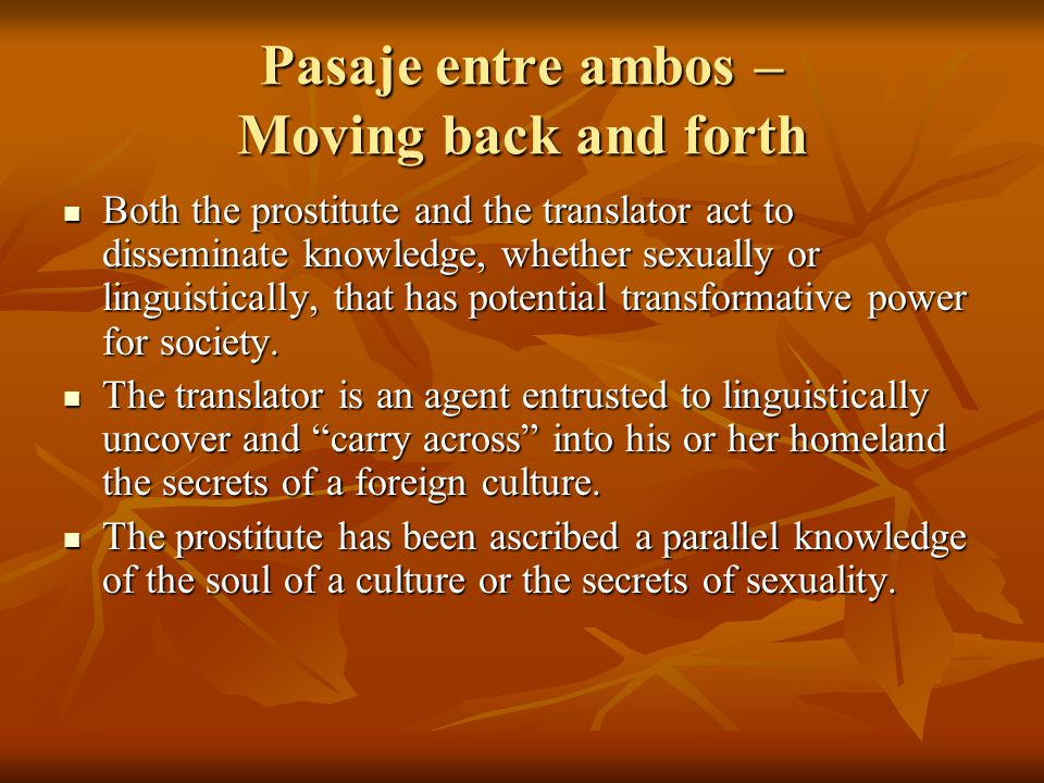 Pasaje entre ambos – Moving back and forth