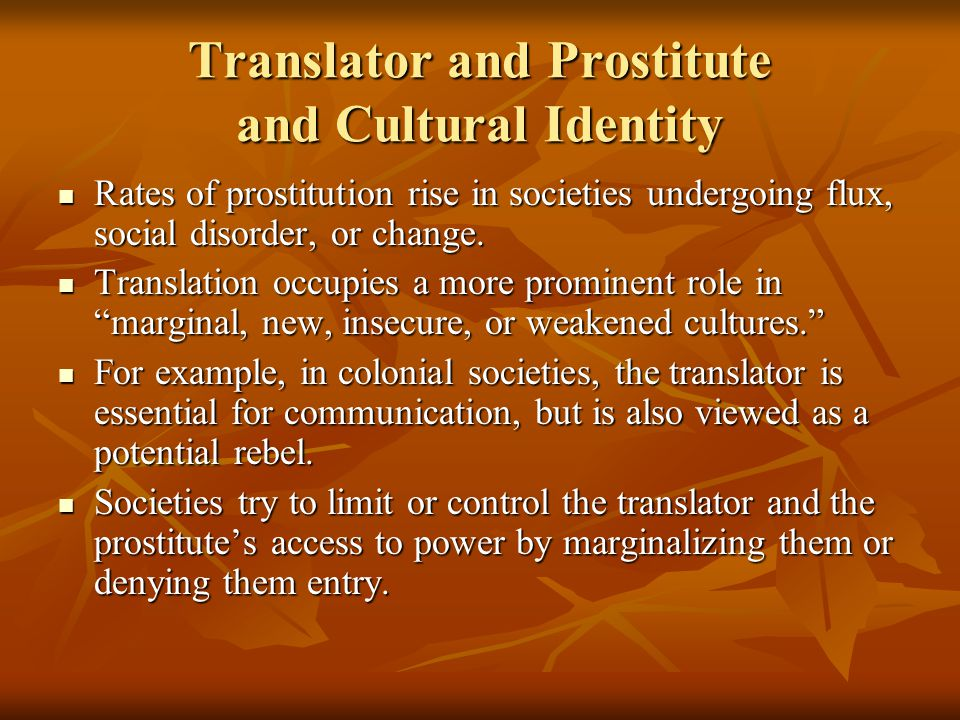 Translator and Prostitute and Cultural Identity