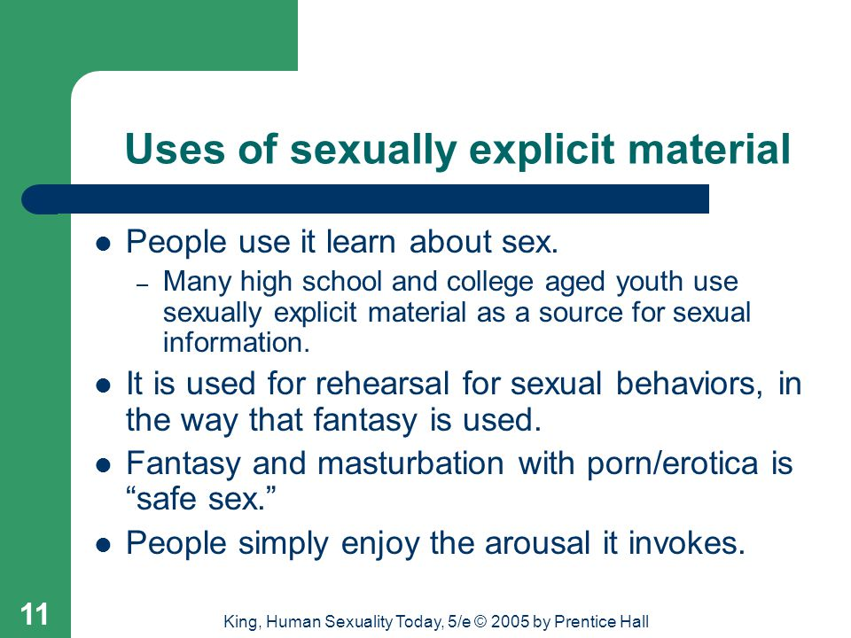 Uses of sexually explicit material