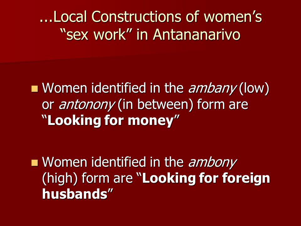 ...Local Constructions of women's sex work in Antananarivo