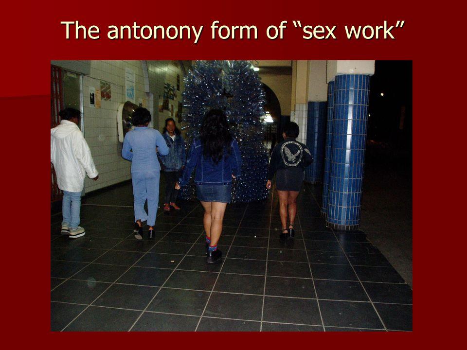 The antonony form of sex work