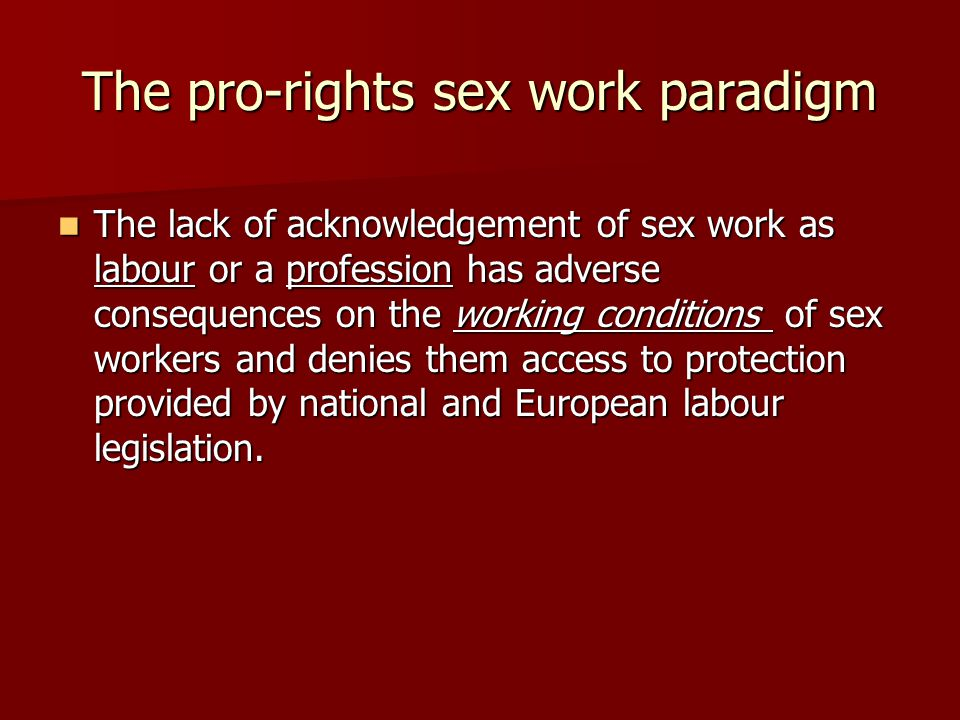 The pro-rights sex work paradigm