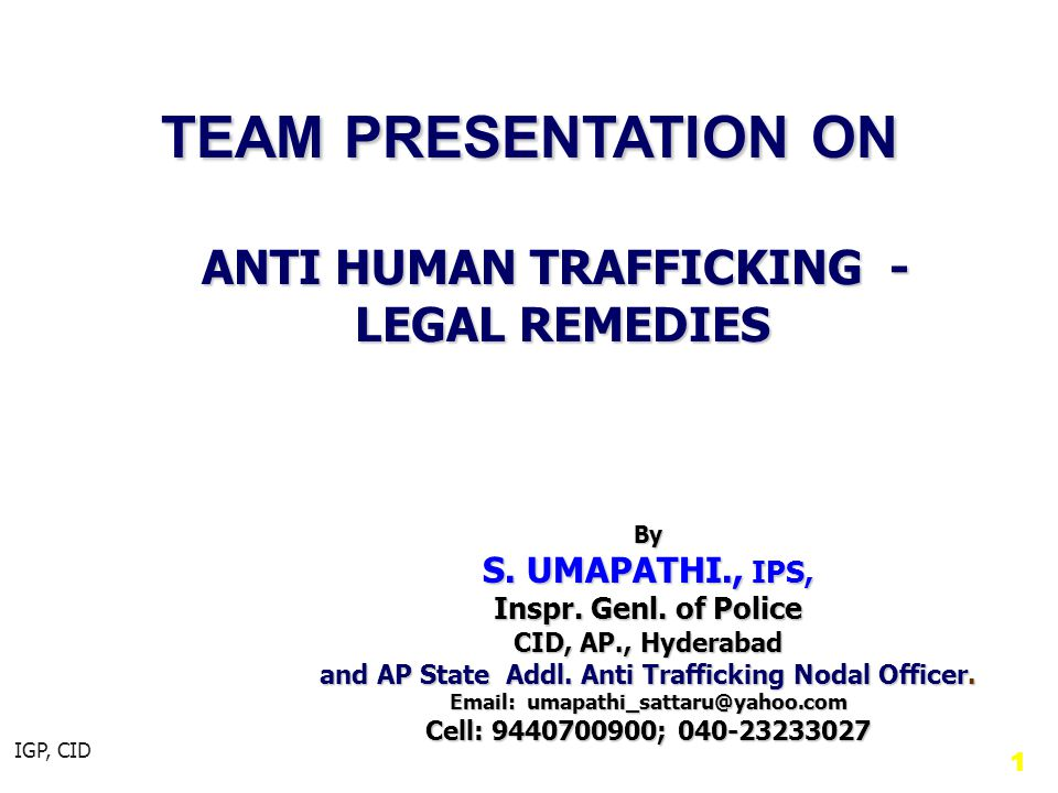 ANTI HUMAN TRAFFICKING - LEGAL REMEDIES