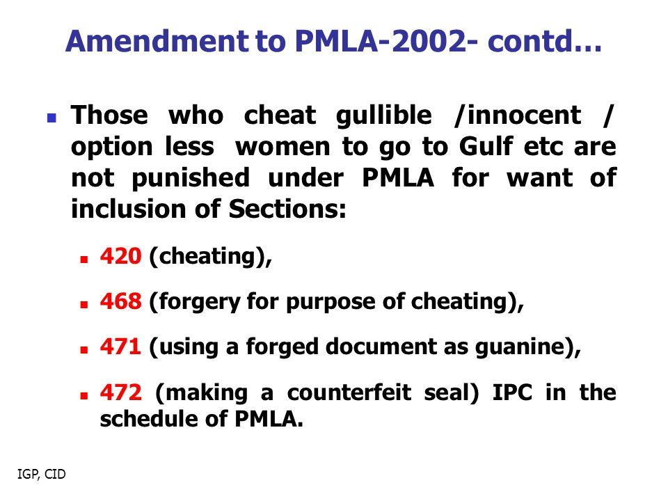 Amendment to PMLA-2002- contd…