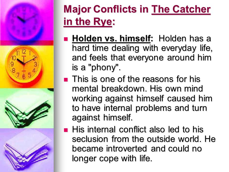 Major Conflicts in The Catcher in the Rye: