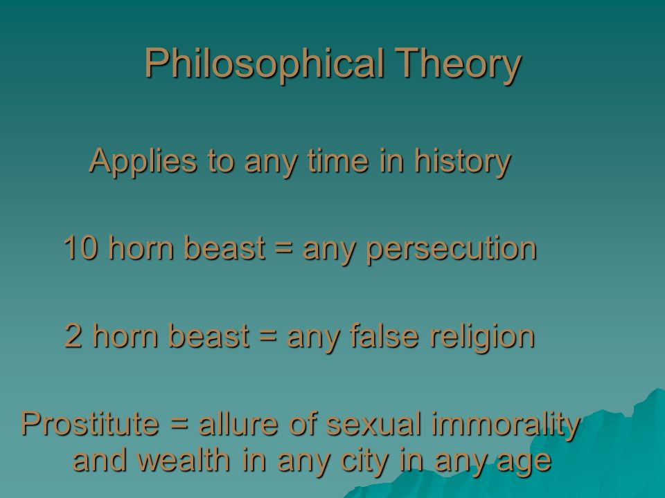 Philosophical Theory Applies to any time in history