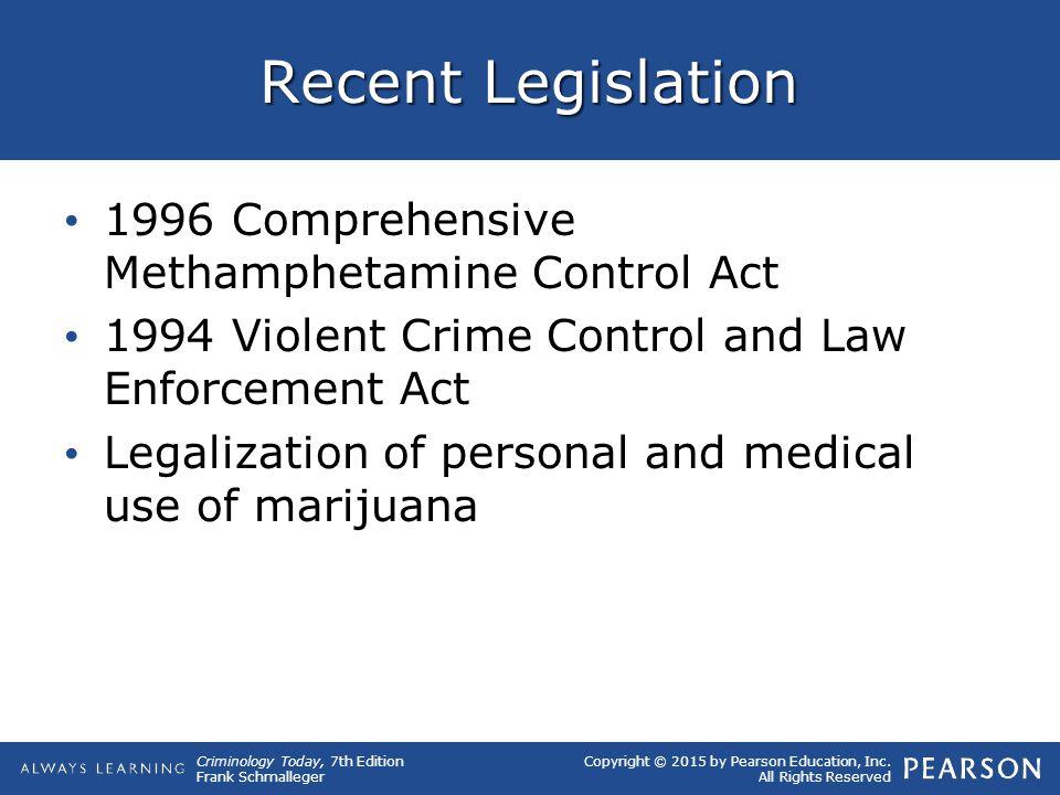 Recent Legislation 1996 Comprehensive Methamphetamine Control Act