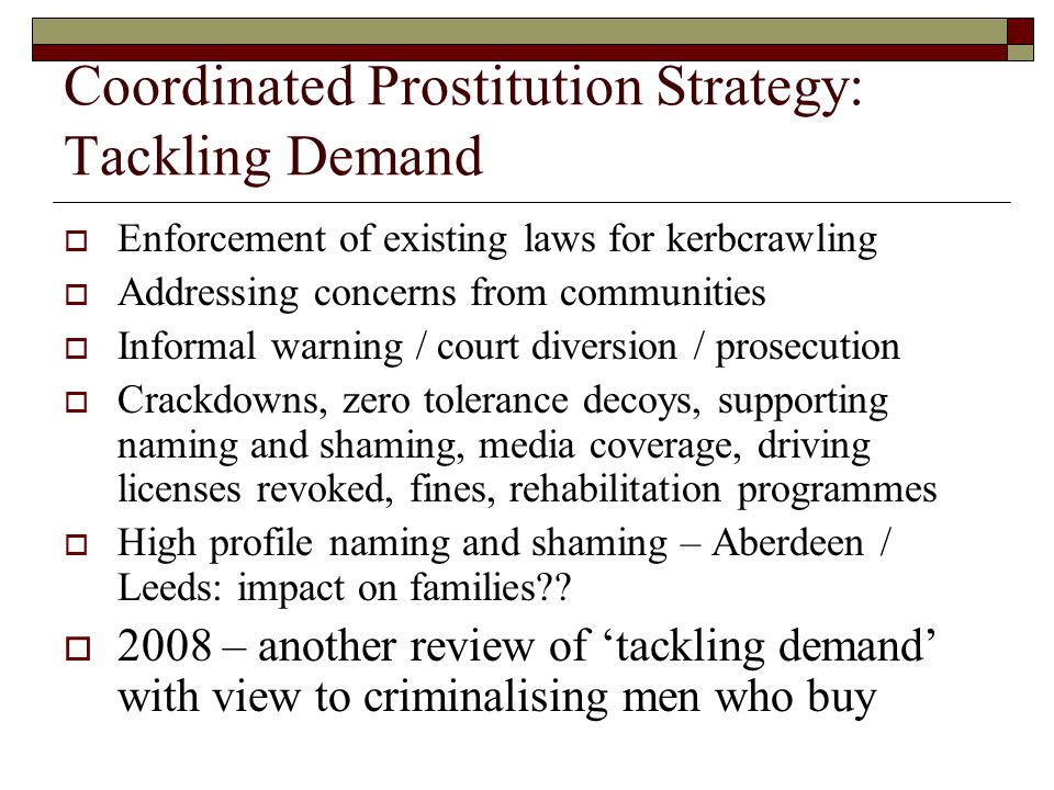 Coordinated Prostitution Strategy: Tackling Demand
