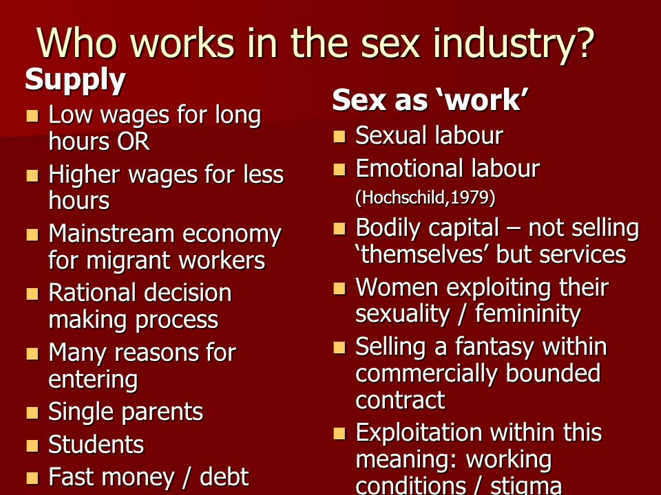 Who works in the sex industry