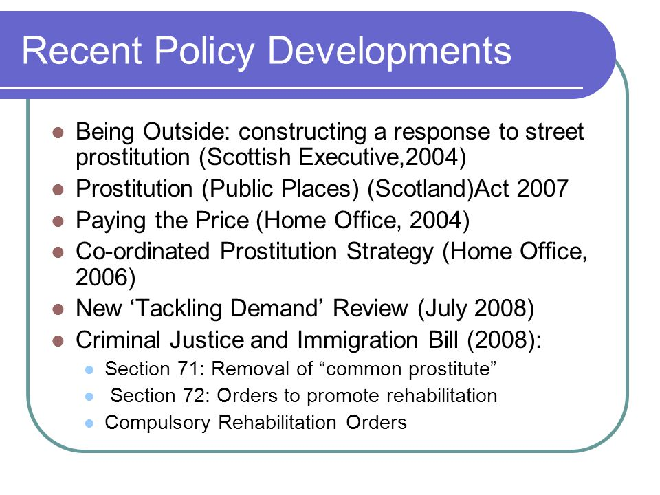 Recent Policy Developments