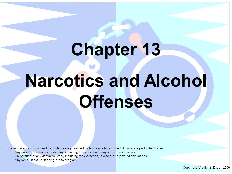 Narcotics and Alcohol Offenses