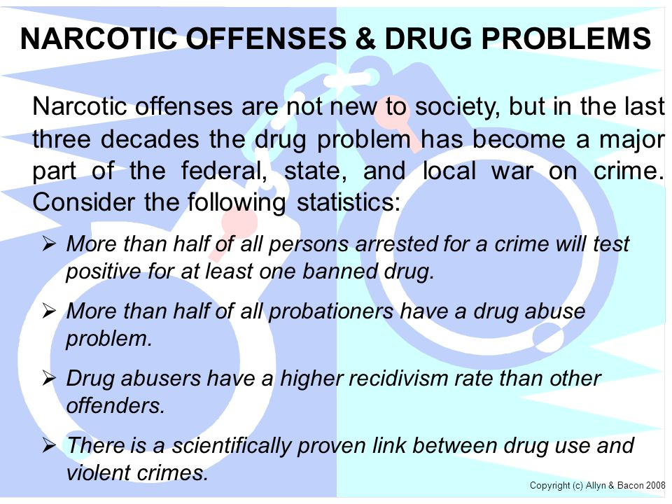 NARCOTIC OFFENSES & DRUG PROBLEMS