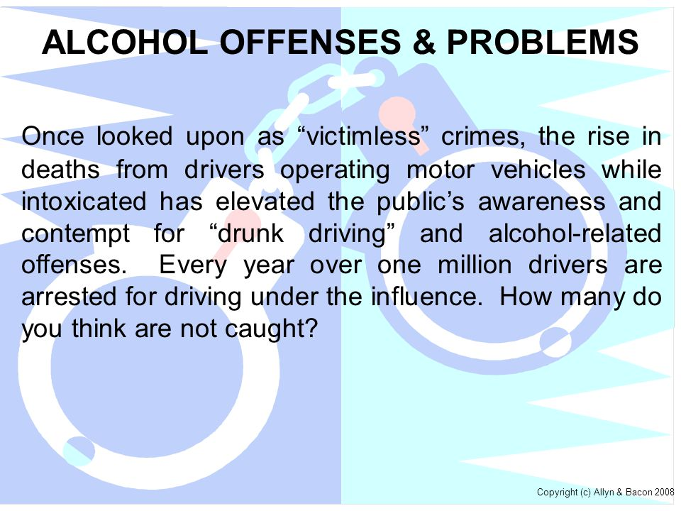 ALCOHOL OFFENSES & PROBLEMS
