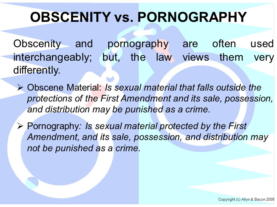 OBSCENITY vs. PORNOGRAPHY