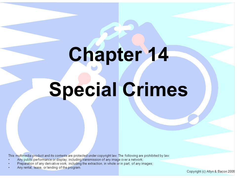 Chapter 14 Special Crimes