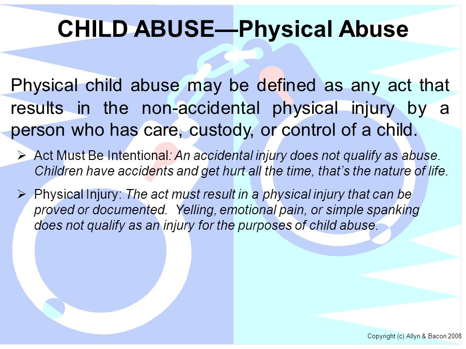 CHILD ABUSE—Physical Abuse
