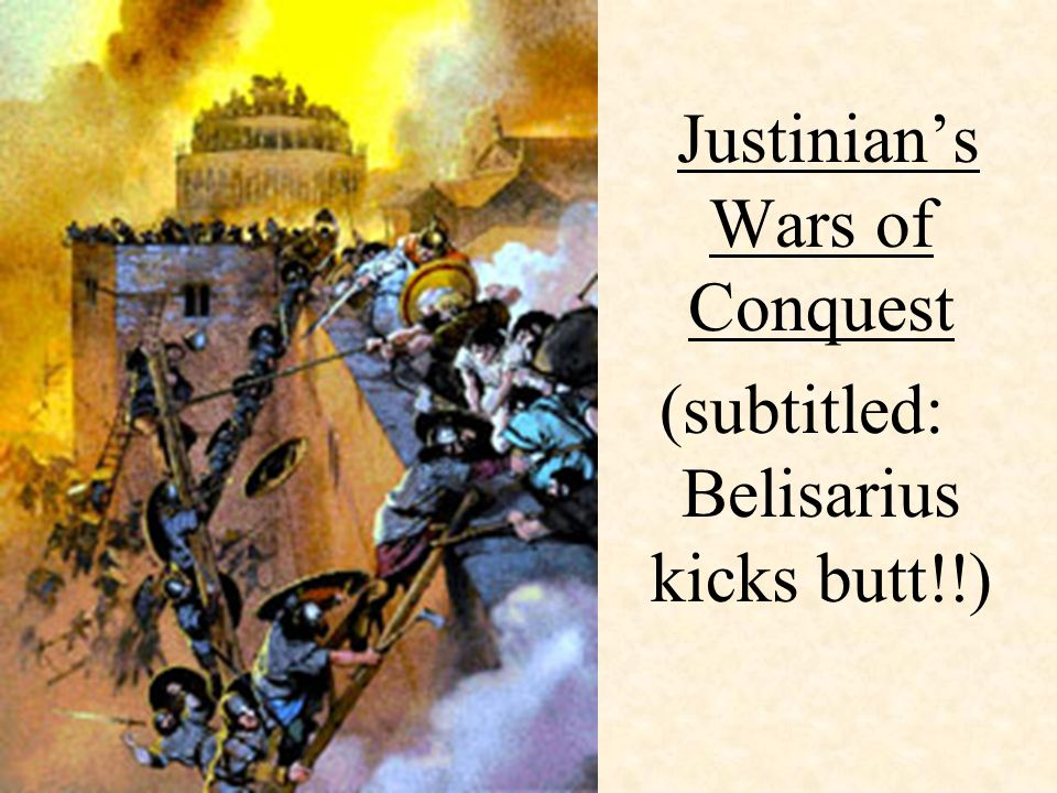 Justinian's Wars of Conquest