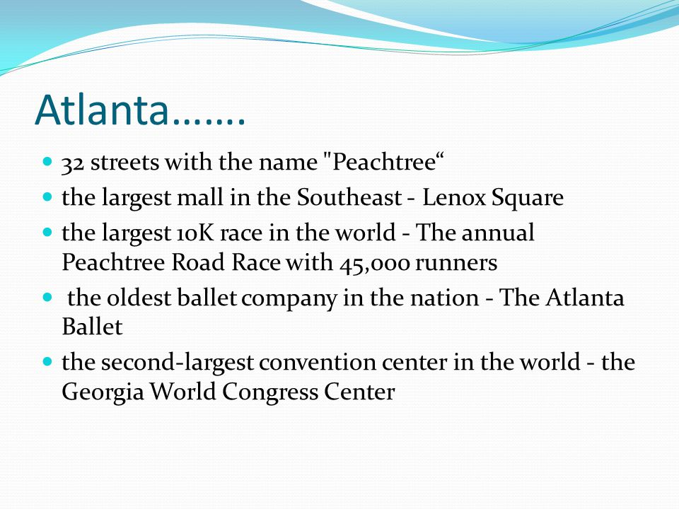 Atlanta……. 32 streets with the name Peachtree
