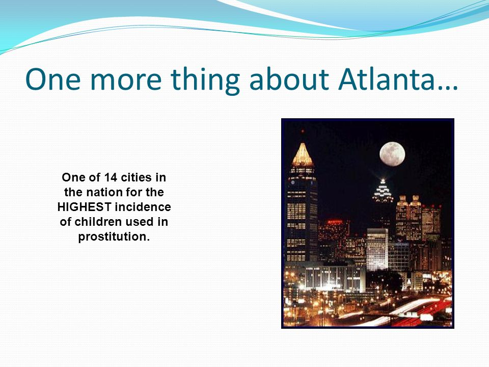 One more thing about Atlanta…