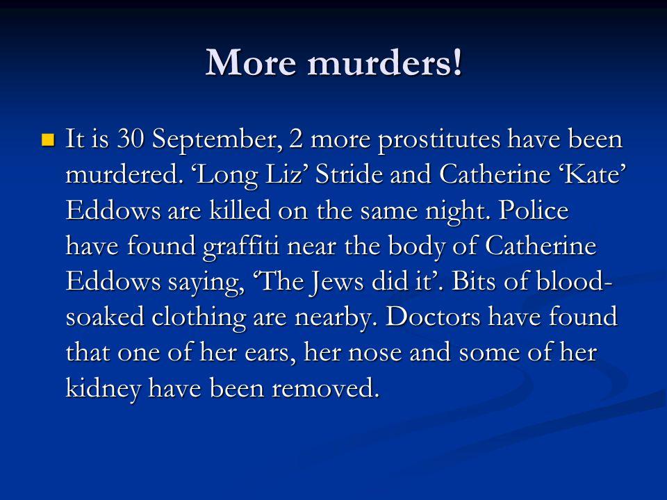 More murders!