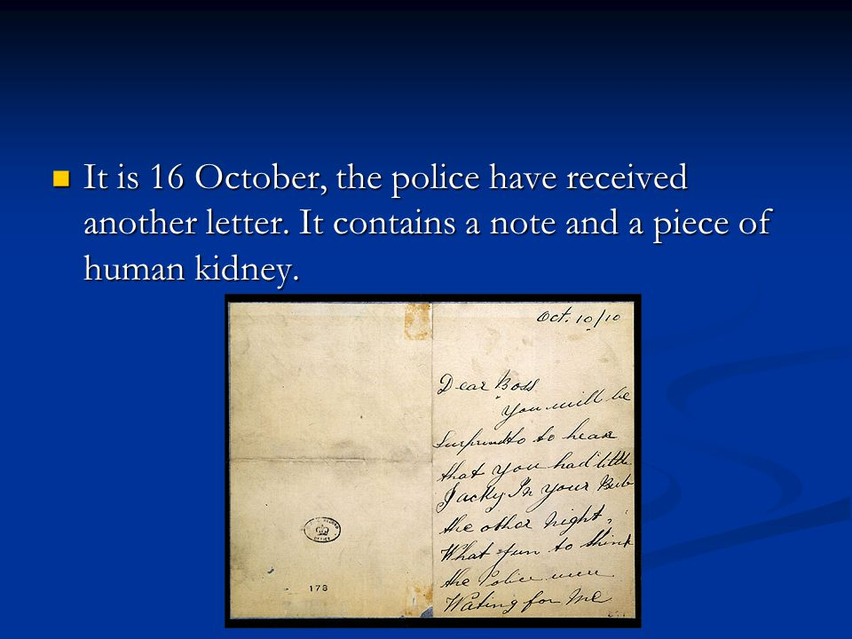 It is 16 October, the police have received another letter
