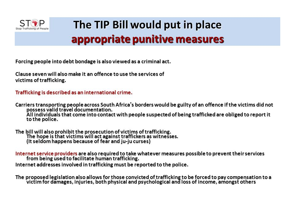 The TIP Bill would put in place appropriate punitive measures