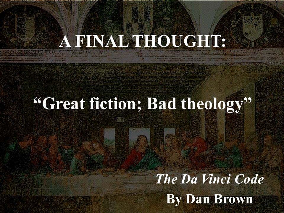 Great fiction; Bad theology