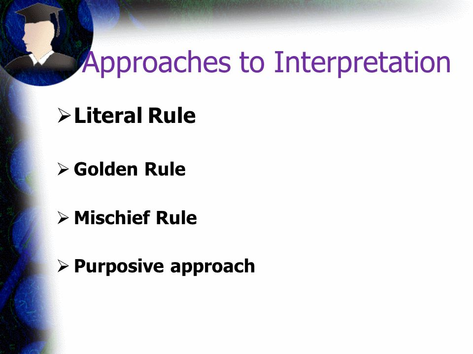 Approaches to Interpretation