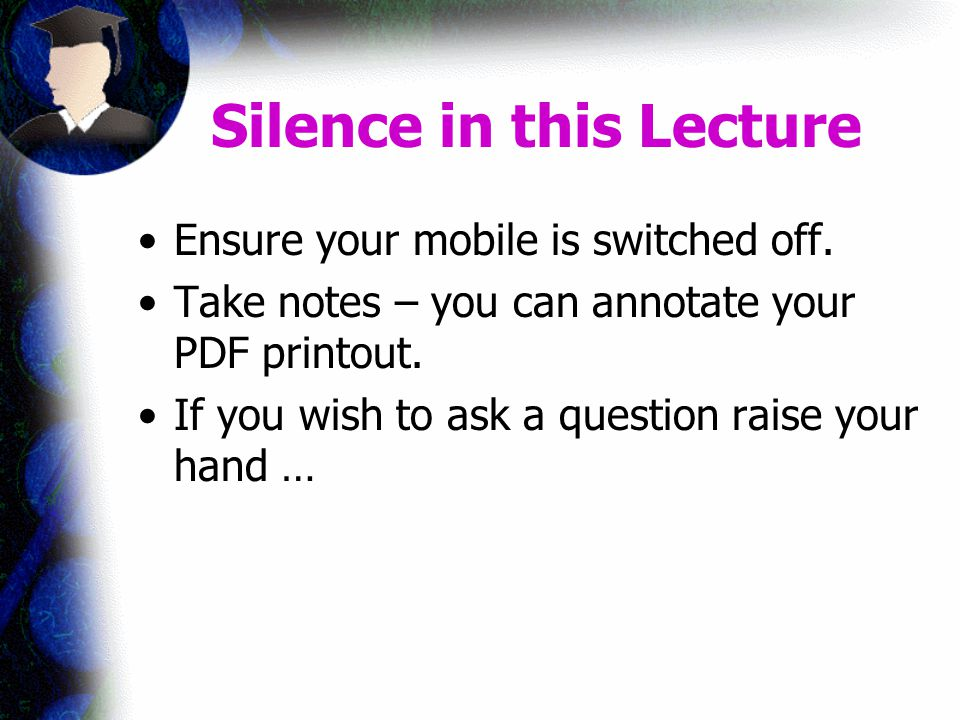 Silence in this Lecture