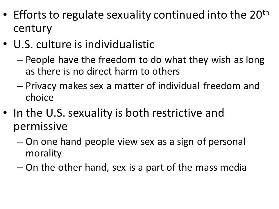 Efforts to regulate sexuality continued into the 20th century