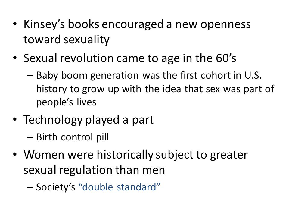 Kinsey's books encouraged a new openness toward sexuality
