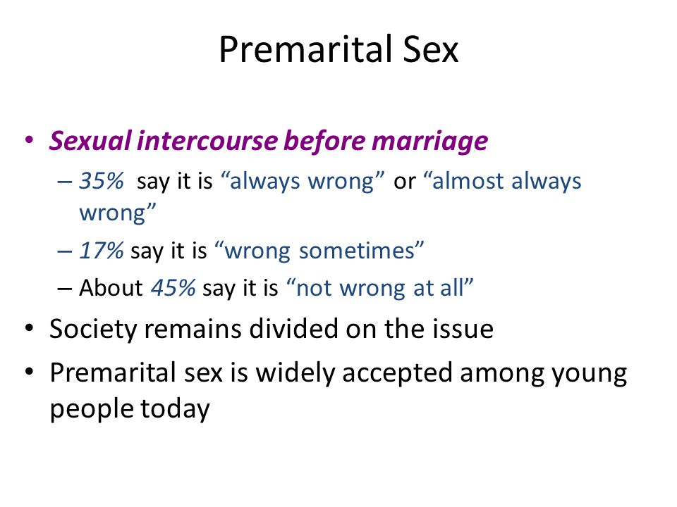 Premarital Sex Sexual intercourse before marriage