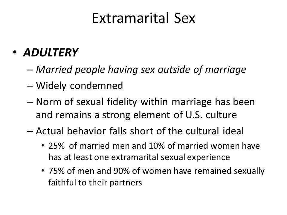 Extramarital Sex ADULTERY