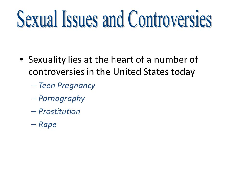 Sexual Issues and Controversies