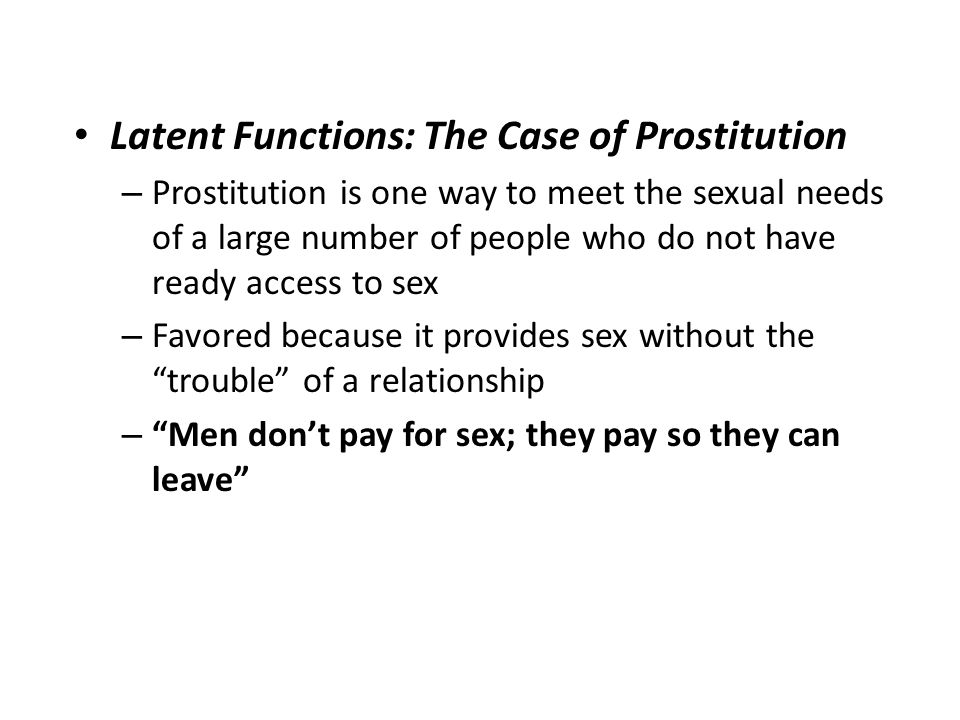 Latent Functions: The Case of Prostitution