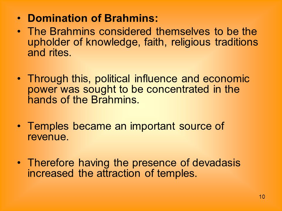 Domination of Brahmins:
