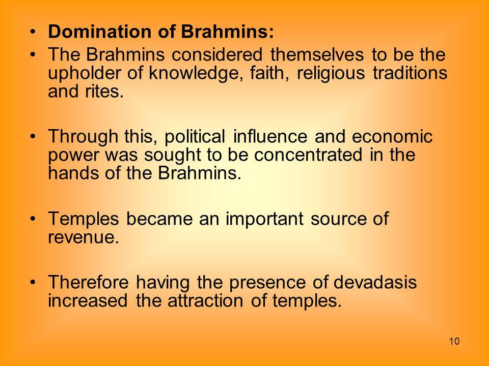 Domination of Brahmins: