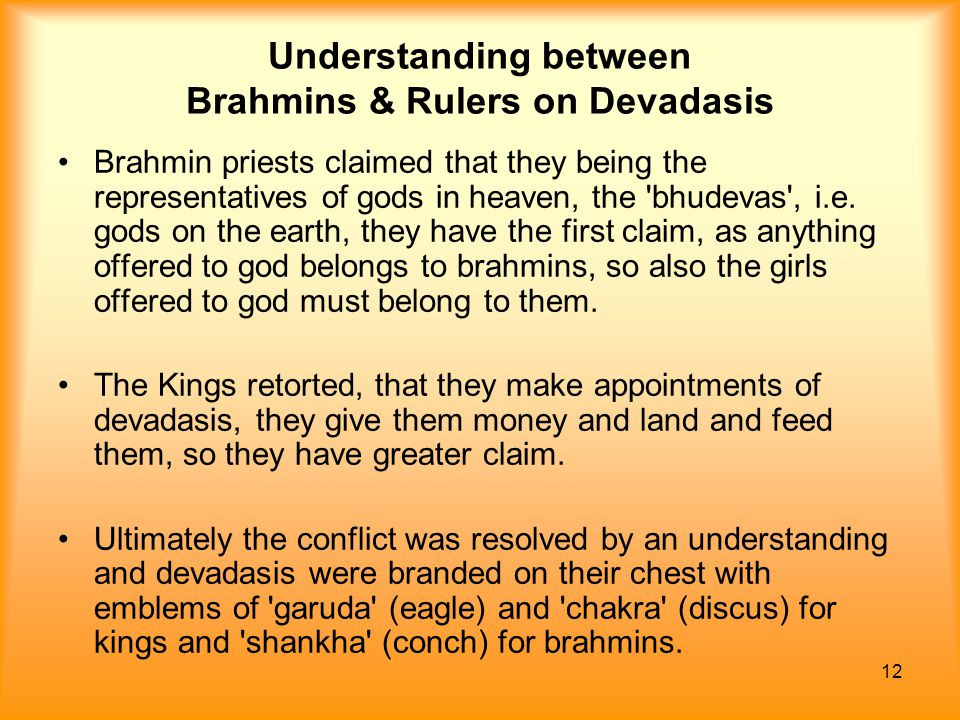 Understanding between Brahmins & Rulers on Devadasis