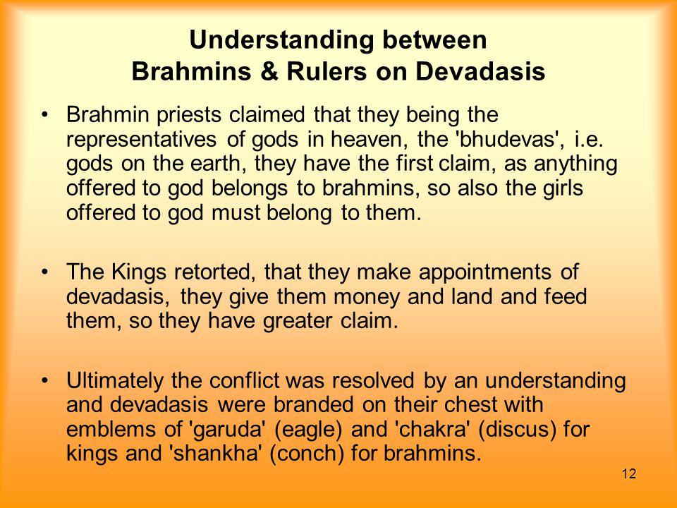 Understanding between Brahmins & Rulers on Devadasis