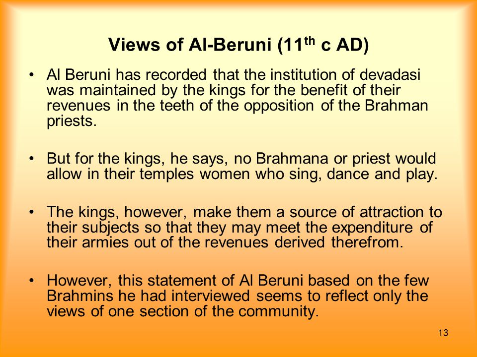 Views of Al-Beruni (11th c AD)