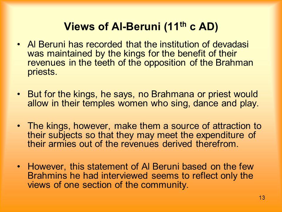 Views of Al-Beruni (11th c AD)