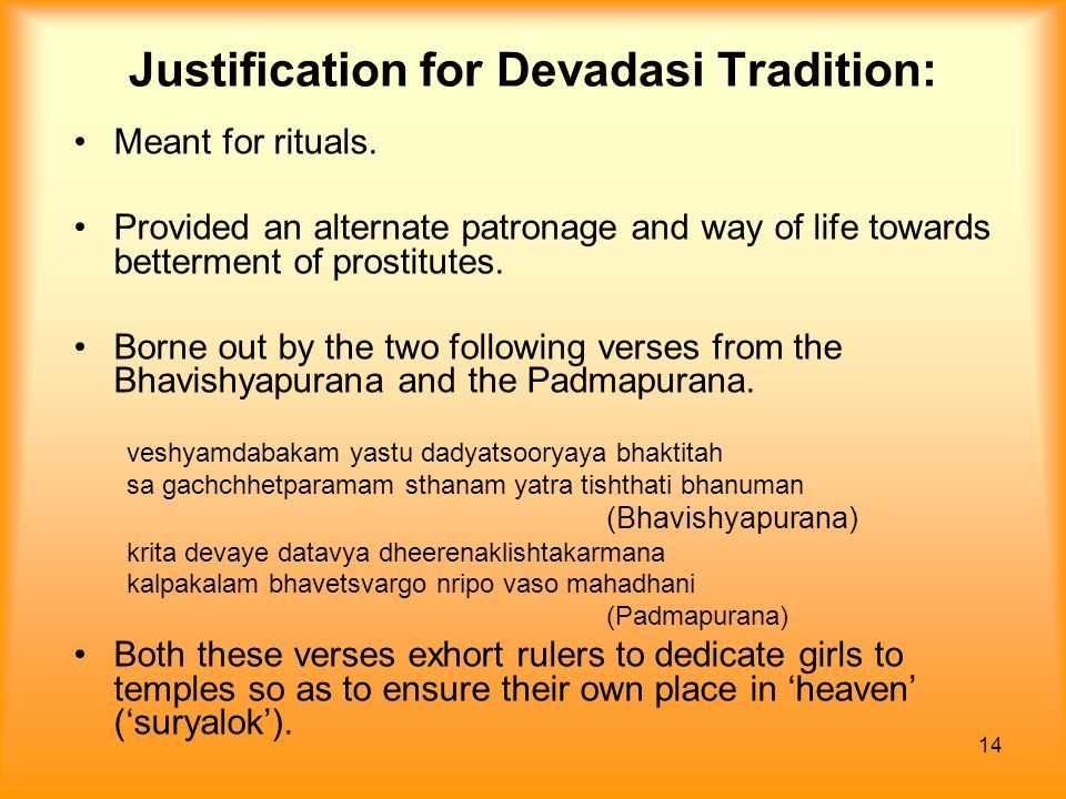 Justification for Devadasi Tradition: