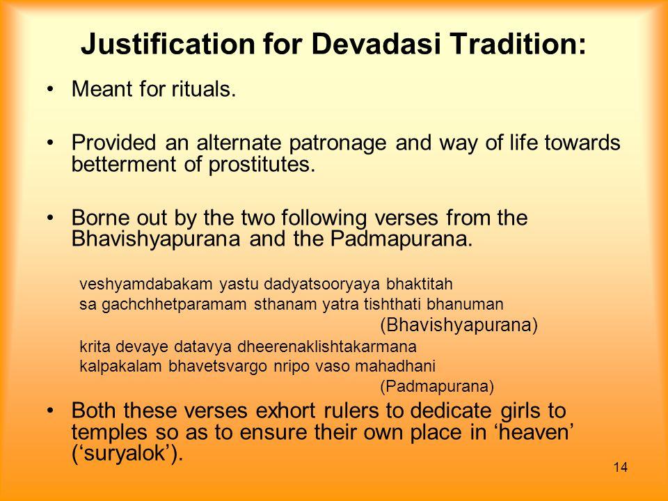 Justification for Devadasi Tradition: