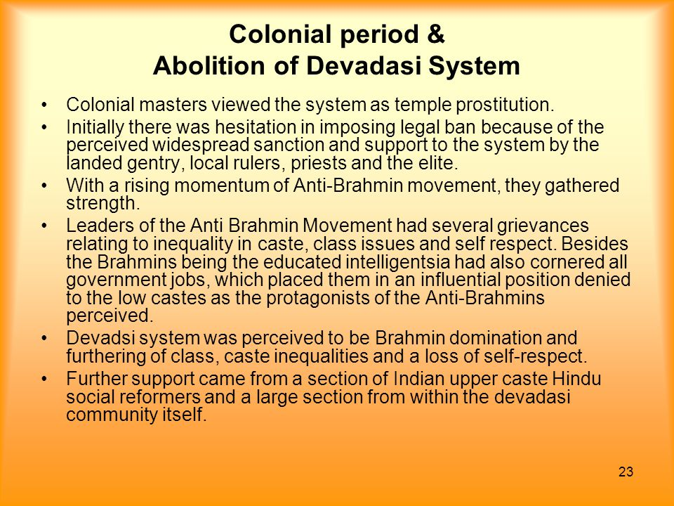Colonial period & Abolition of Devadasi System