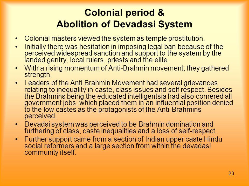 Colonial period & Abolition of Devadasi System
