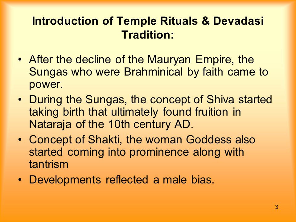Introduction of Temple Rituals & Devadasi Tradition: