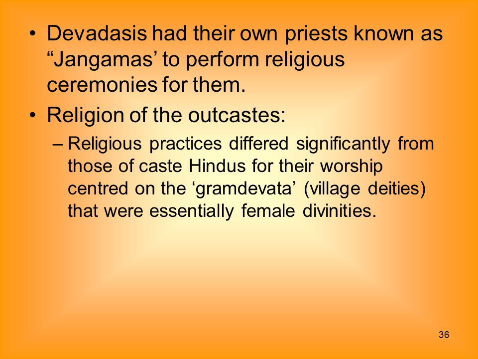 Religion of the outcastes: