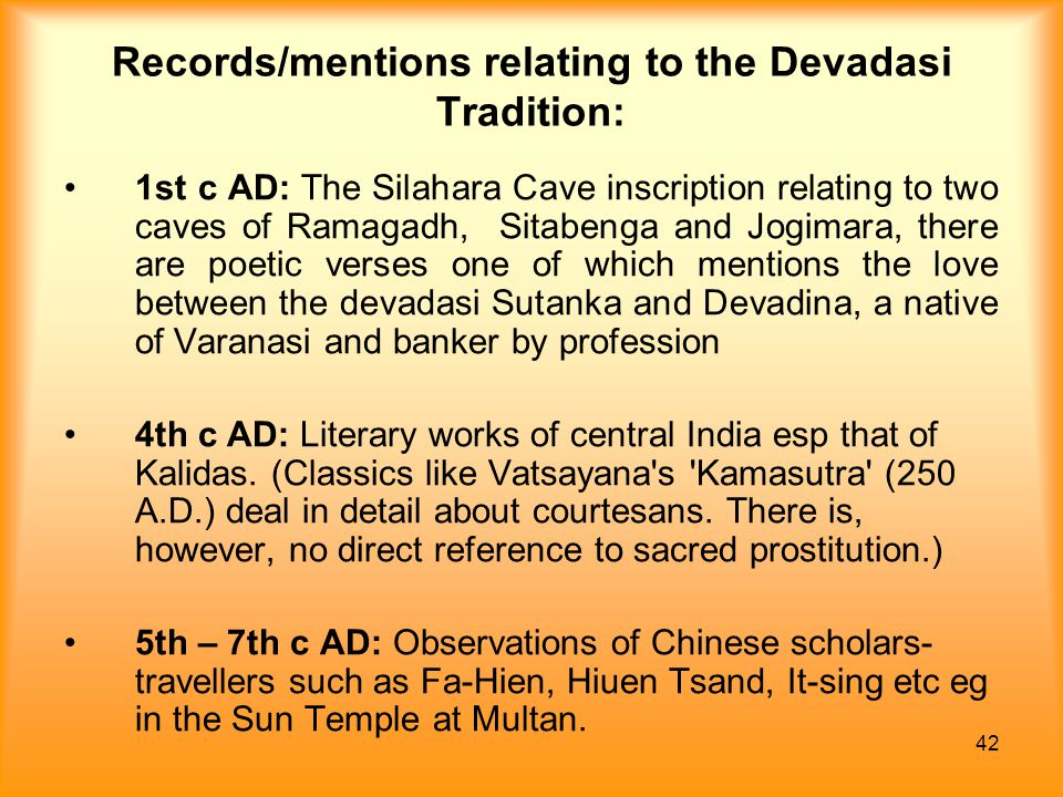 Records/mentions relating to the Devadasi Tradition: